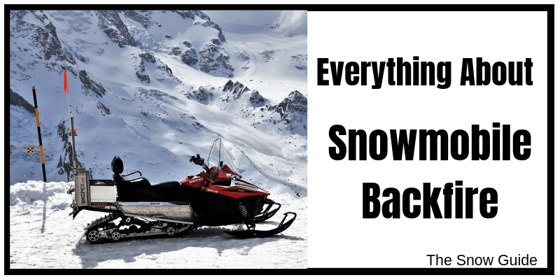 Why does snowmobile backfires?