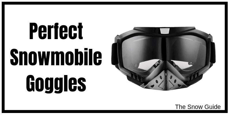 Best Snowmobile Goggles in 2019